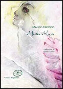 Foto Cover di Muta musa, Libro di Marco Grosso, edito da Aracne