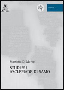 Foto Cover di Studi su Asclepiade di Samo, Libro di Massimo Di Marco, edito da Aracne