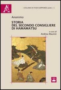 Foto Cover di Storia del secondo consigliere di Hamamatsu, Libro di Andrea Maurizi, edito da Aracne