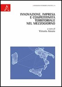 Foto Cover di Innovazione, impresa e competitività territoriale nel Mezzogiorno, Libro di  edito da Aracne