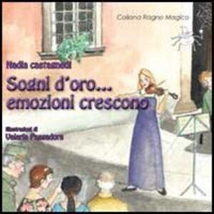 Foto Cover di Sogni d'oro... emozioni crescono, Libro di Nadia Castagnedi, edito da Aracne
