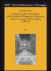 Contributi alla restituzione delle basiliche Pelagiana e Onoriana di San Lorenzo fuori le Mura in Roma