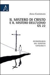 Il mistero di Cristo e il mistero dell'uomo. GS 22. Antropologia del Concilio Vaticano II