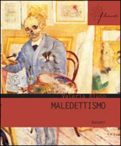 Foto Cover di Maledettismo, Libro di Valeria Biuso, edito da Aracne