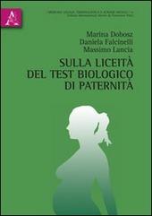 Sulla liceità del test biologico di paternità