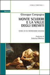 Monte Scuderi e la valle degli Eremiti. Storia di un microcosmo siciliano