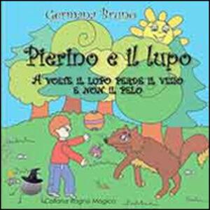 Foto Cover di Pierino e il lupo, Libro di Germana Bruno, edito da Aracne