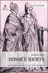 Donne e società. Geneaologia di genere ai tempi della Serenissima