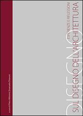 Sul disegno dell'architettura. Esperienze e riflessioni