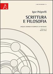 Scrittura e filosofia. Jacques Derrida interprete di Nietzsche