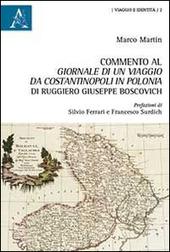 Commento al Giornale di un viaggio da Costantinopoli in Polonia di Ruggiero Giuseppe Boscovich