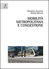 Mobilita metropolitana e congestione