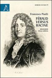 Féraud versus Racine. Riflesisoni sulla lingua