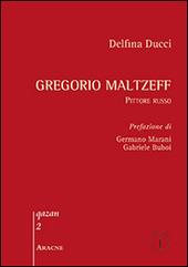 Gregorio Maltzeff. Pittore russo