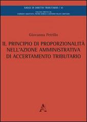 Il principio di proporzionalita nell'azione amministrativa di accertamento tributario
