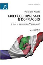 Multiculturalismo e doppiaggio. Il caso di «Intouchables-Quasi amici»