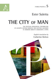 The city of man. The Political-ideological contribution of Giuseppe Antonio Borgese and Gaetano Salvemini to Hermann Broch's democratic utopia