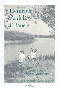 Foto Cover di Al di là di Babele, Libro di Reinhart Heinrich, edito da Aracne