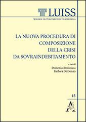 La nuova procedura di composizione della crisi da sovraindebitamento