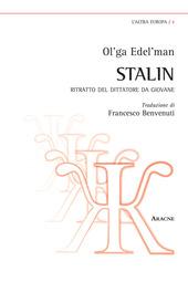 Stalin. Ritratto del dittatore da giovane