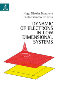 Dynamic of eletrons in low dimensional systems - Nazareno Hugo N. De Brito Paulo E. - wuz.it