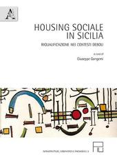 Housing sociale in Sicilia. Riqualificazione nei contesti deboli