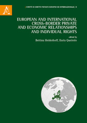 European and international cross-border private and economic relationships, and individual rights