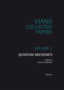 Foto Cover di Quantum mechanics. Vol. 2, Libro di  edito da Aracne