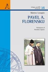 Pavel A. Florenskij. I due mondi dell'icona fra prospettiva rovesciata e metafisica concreta