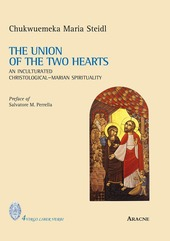 The union of the two hearts. An inculturated christological-marian spirituality