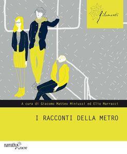Foto Cover di I racconti della metro, Libro di  edito da Aracne