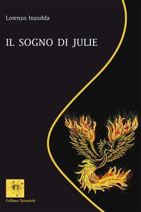Foto Cover di Il sogno di Julie, Libro di Lorenzo Inzodda, edito da Aracne