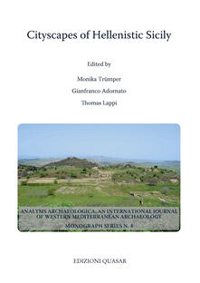 Cityscapes of Hellenistic Sicily. Proceedings of a Conference of the Excellence Cluster Topoi. The Formation and Transformation of Space and Knowledge in Ancient Civilizations held at Berlin, 15-18 June 2017 - copertina