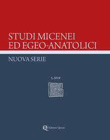 Equilibrifestival.it Studi micenei ed egeo-anatolici. Nuova serie. Ediz. inglese (2019). Vol. 5 Image