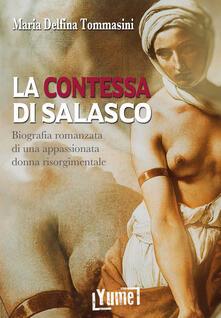 Lpgcsostenible.es La contessa di Salasco. Biografia romanzata di una appassionata donna risorgimentale Image