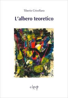 L' albero teoretico - Tiberio Crivellaro - copertina