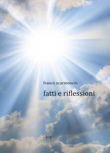 Fatti e riflessioni - Franco Scarmoncin - copertina