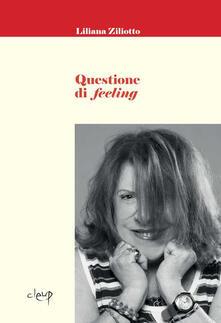 Questione di feeling - Liliana Ziliotto - copertina