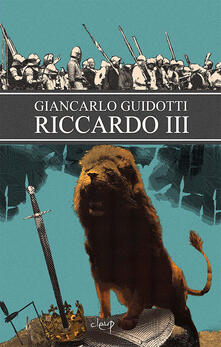 Riccardo III - Giancarlo Guidotti - copertina