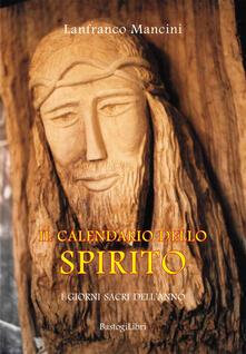 Squillogame.it Il calendario dello spirito. I giorni sacri dell'anno Image