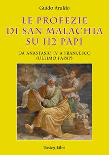 Radiospeed.it Le profezie di san Malachia su 112 papi. Da Anastasio IV a Francesco (ultimo papa?) Image