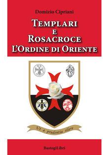 Templari e Rosacroce. Lordine di Oriente.pdf