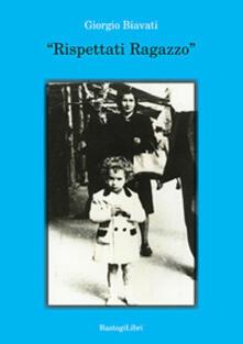 «Rispettati ragazzo».pdf