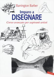 Imparo a disegnare. Corso avanzato per aspiranti artisti.pdf