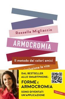 Armocromia. Il metodo dei colori amici che rivoluziona la vita e non solo l'immagine - Rossella Migliaccio - copertina