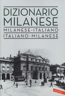 Capturtokyoedition.it Dizionario milanese. Italiano-milanese, milanese-italiano Image