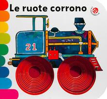 Daddyswing.es Le ruote corrono.... Ediz. a colori Image