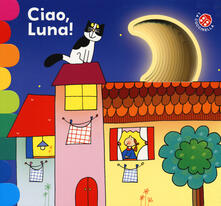 Ciao, luna! Ediz. a colori.pdf