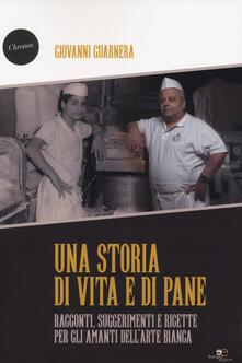 Warholgenova.it Una storia di vita e di pane. Racconti, suggerimenti e ricette per gli amanti dell'arte bianca Image