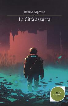 La città azzurra - Renato Lopresto - copertina